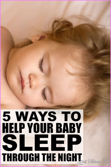 baby sleep through the how how to get a baby to sleep fast archives latestfashiontips