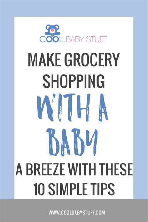 some ideas in order to help you having the best portable 10 tips for grocery shopping with a baby cool baby