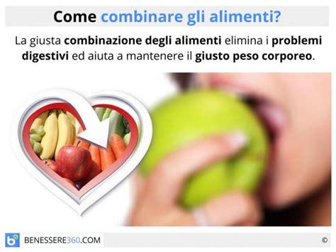 combinazione alimenti per dimagrire combinazione degli alimenti le associazioni alimentari