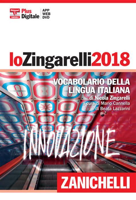 lo zingarelli 2018 vocabolario della lingua italiana versione plus con contenuto digitale