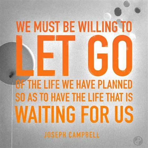 the science of starting how to let go of the past turn your into strength and rebuild your from scratch books joseph cbell quotes quotesgram