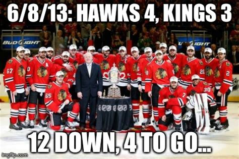 Chicago Blackhawks Memes - meme blackhawks 4 kings 3