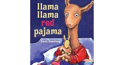 llama llama red pajama llama llama red pajama by anna dewdney