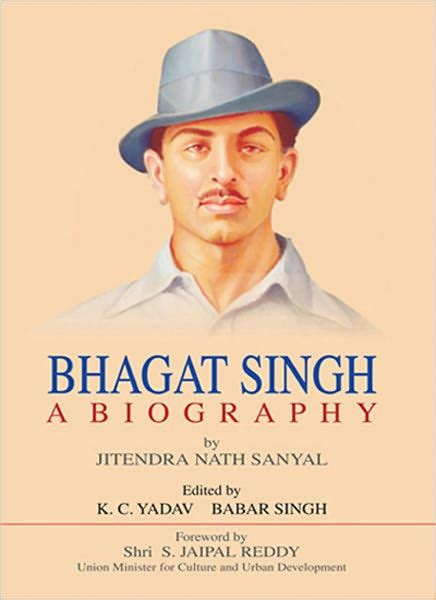 biography bhagat singh bhagat singh a biography by jitendra nath sanyal nook