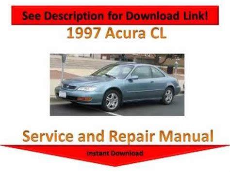 car repair manuals download 1997 acura cl user handbook acura car fix diy videos