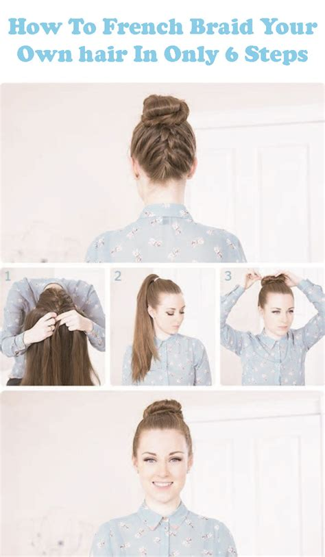 How To I French Plait My Own Side Hair | 25 best ideas about easy french braid on pinterest
