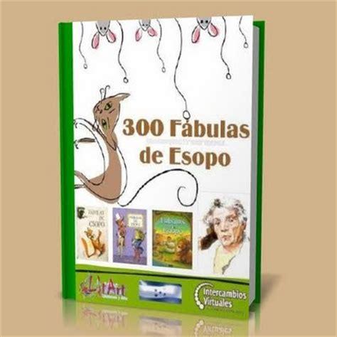 libro fabulas de esopo el arte de educar libro 300 fabulas de esopo
