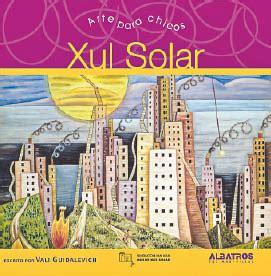 libro xul solar arte para arte grande para chicos revista nosotros el litoral noticias santa fe argentina