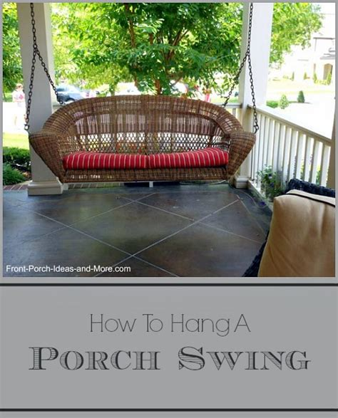 hanging a porch swing hang a porch swing porch swings