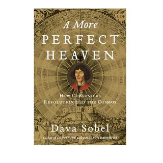 a more perfect heaven dava sobel 9781408818008 sam daily times the voice of the voiceless