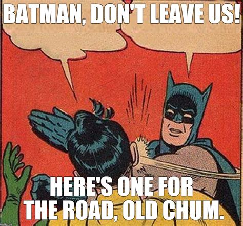 Batman Robin Memes - rip mr west imgflip