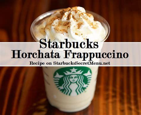 secret starbucks starbucks horchata frappuccino starbucks secret menu