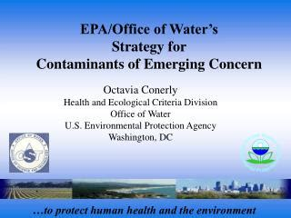 Epa Office Of Water by Ppt A Tool To Prioritize Contaminants Of Emerging