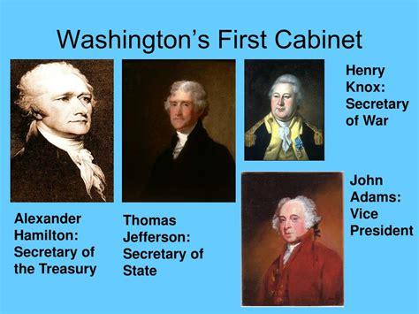 who was in washington s cabinet ppt antifederalist v federalist powerpoint presentation