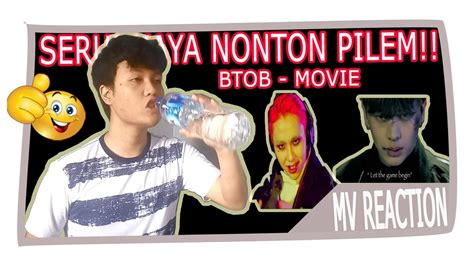 nonton film seru seru kaya nonton pilem btob movie mv reaction