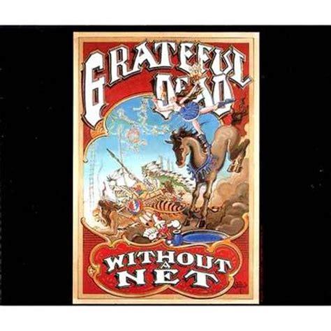 without net without a net grateful dead hmv books 8634