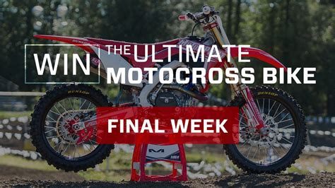win a motocross bike win the motocross bike week