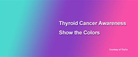 thyroid cancer color september is thyroid cancer awareness month free materials