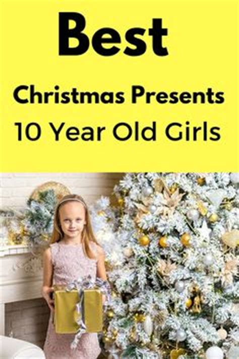 1000 images about gift ideas for 10 year old girls on
