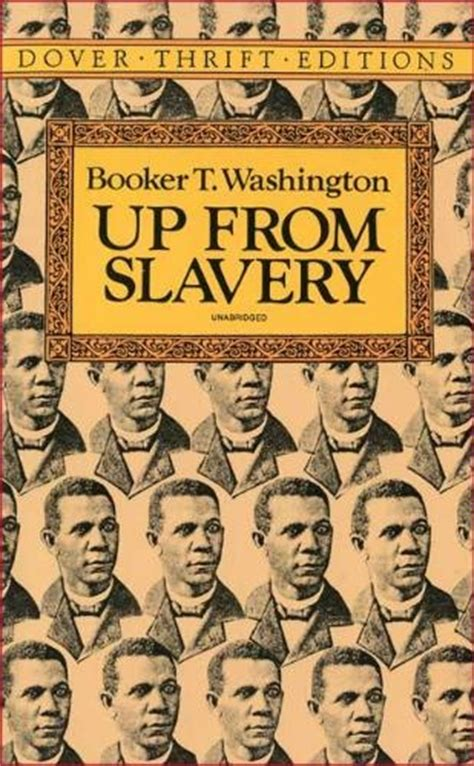 up from slavery books up from slavery by booker t washington really enjoying