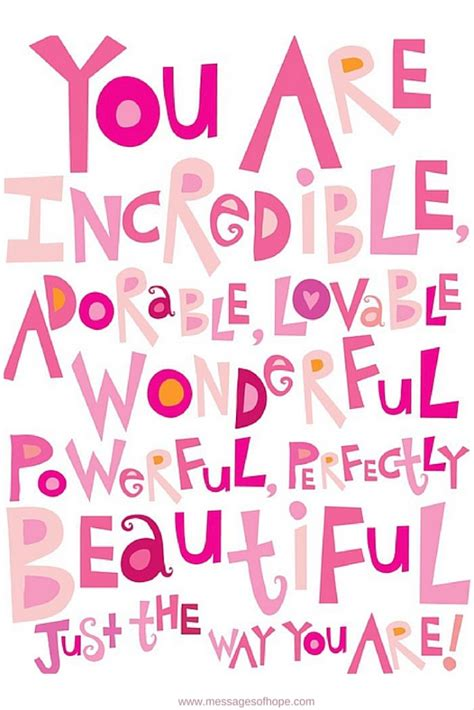 You Are you are beautiful just the way you are messages of