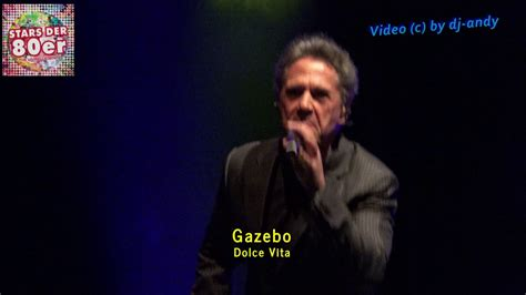 Gazebo Dolce Vita by Gazebo Dolce Vita 27 5 2017 Munich Zirkus Krone
