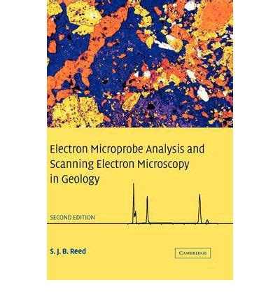 Electron Microprobe Analysis And Scanning Electron