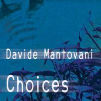 davide mantovani davide mantovani choices