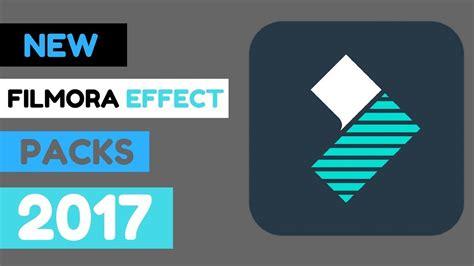 Filmora Effects Pack For Windows new filmora effect packs 2017 3 for 100 free