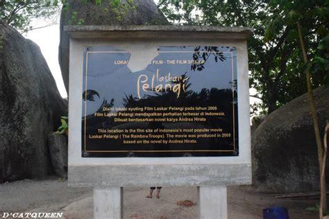 kapan film laskar pelangi dibuat liburan ke belitung objek wisata di belitung