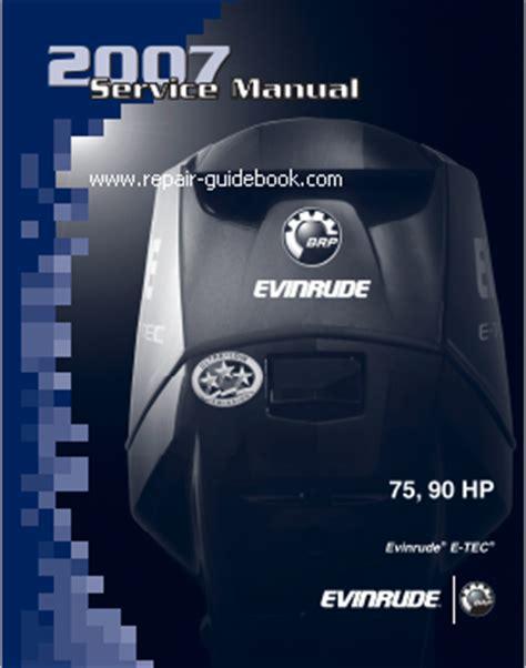 2007 Evinrude E Tec 75 90 Hp Service Repair Manual