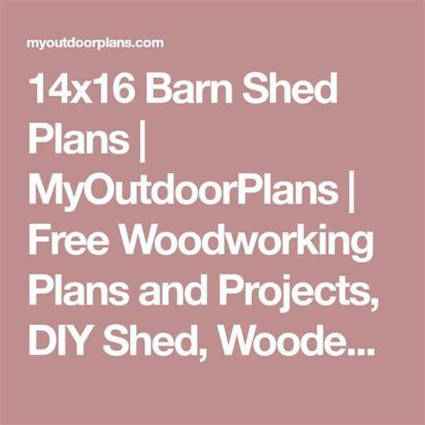 14x16 barn shed plans myoutdoorplans free woodworking best 25 free woodworking plans ideas on dyi