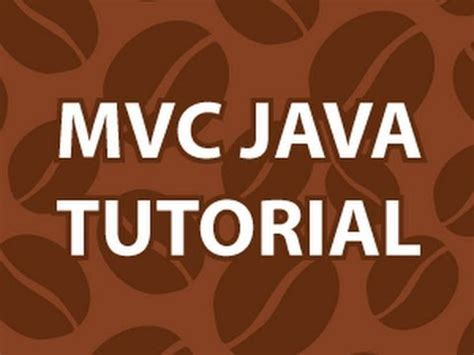 java tutorial on youtube mvc java tutorial youtube