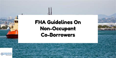 Non Cosigner Student Loans Mba by Fha Guidelines On Non Occupant Co Borrowers And Borrowers