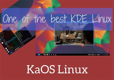 best kde distro kaos linux one of the best kde distros