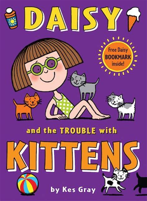 daisy and the trouble daisy and the trouble with kittens