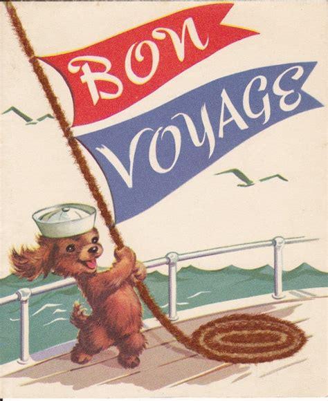 Bon Voyage 1b bon voyage 1940 s card vintage 2