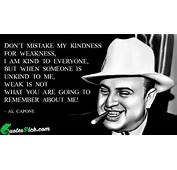 Al Capone Quotes Http//quotespickcom/tags/kindphp