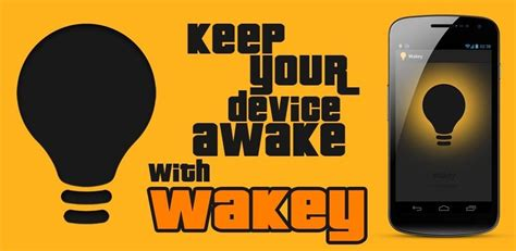 how to keep android how to keep your android device s screen wide awake with wakey 171 smartphones