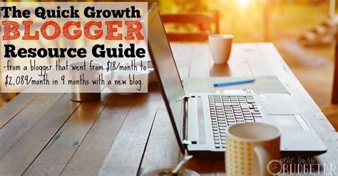 blogger guide the quick growth blogging guide of resources from a