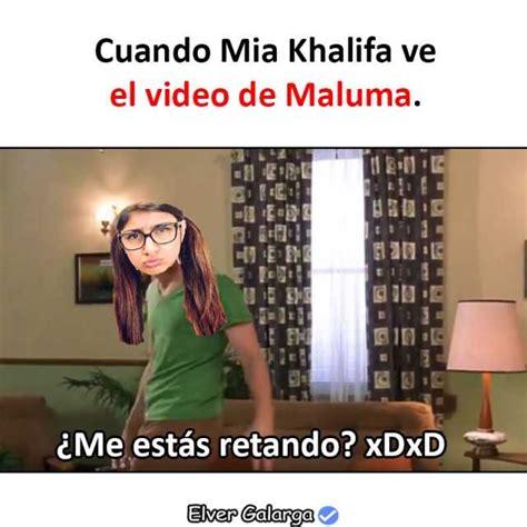 Mia Khalifa Memes - dopl3r com memes me estas retando cuando mia khalifa ve el video de maluma