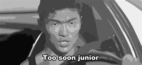 Too Soon Meme - image 227199 too soon junior know your meme