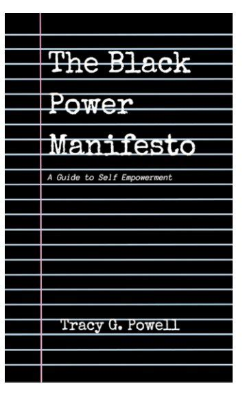power a manifesto books black power manifesto by tracy g powell self improvement