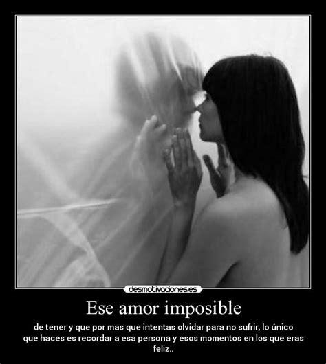 imagenes de nuestro amor es imposible usuario kakolukiyan desmotivaciones