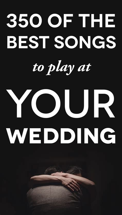 best songs 350 of the best wedding songs a practical wedding a