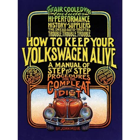 volkswagen book how to keep your vw alive for the complete idiot book manual
