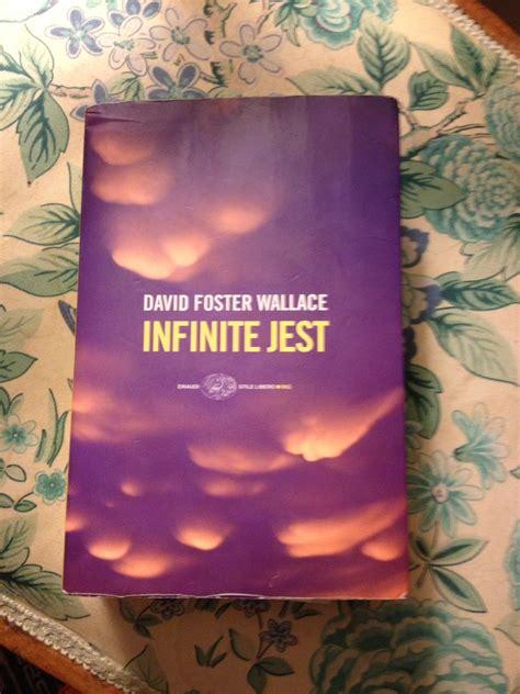 libro infinite jest non domandarci la formula che mondi possa aprirti settembre 2015