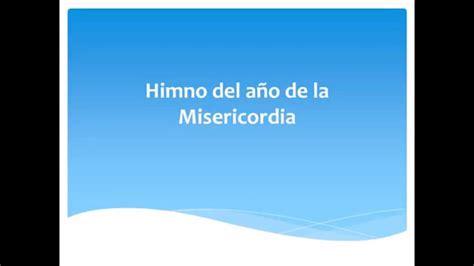 Banuev Himno Del Ao De La Misericordia En Mp3 | himno oficial del jubileo de la misericordia en espa 241 ol