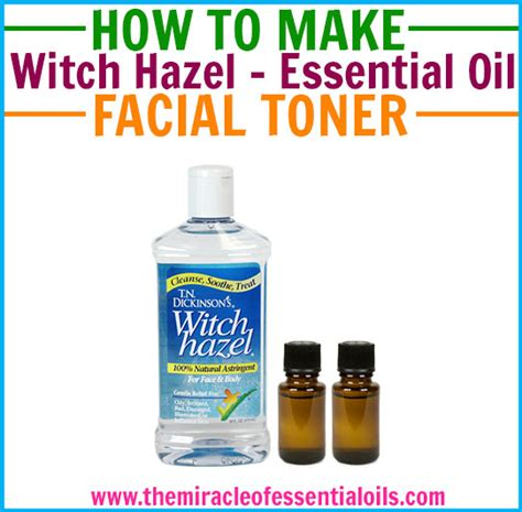 witch hazel hair growing diy witch hazel essential oil toner recipe the miracle