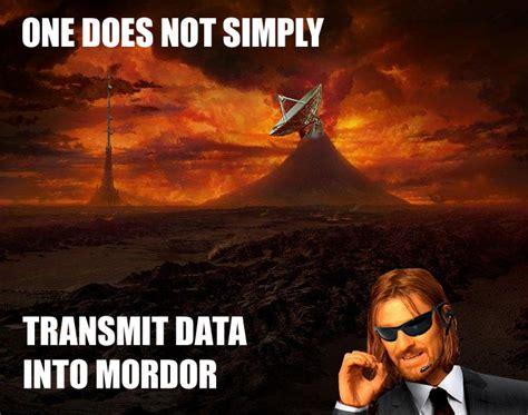 Mordor Meme - image 264198 one does not simply walk into mordor